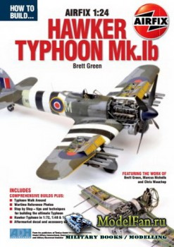 How To Build... Airfix 1:24 - Hawker Typhoon Mk.Ib (Brett Green)