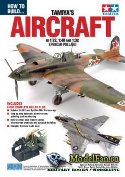 How To Build... Tamiya's - Aircraft in 1:72, 1:45 and 1:32 (Spencer Pollar ...