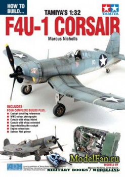 How To Build... Tamiya's 1:32 - F4U-1 Corsair (Marcus Nicholls)