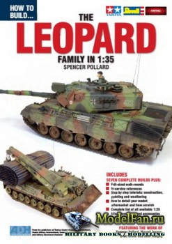 How To Build... The Leopard Family in 1:35 (Spencer Pollard)