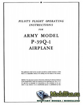 Pilot's Flight Operating Instructions for Army Models P-39Q-1 Airplane