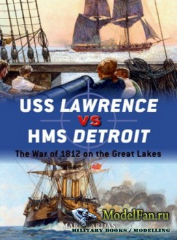 Osprey - Duel 79 - USS Lawrence vs HMS Detroit: The War of 1812 on the Great Lakes