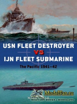 Osprey - Duel 90 - USN Fleet Destroyer vs IJN Fleet Submarine: The Pacific  ...