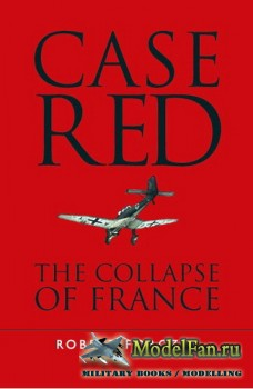 Osprey - General Military - Case Red: The collapse of France, 1940