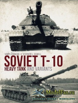 Osprey - General Military - Soviet T-10 Heavy Tank and Variants