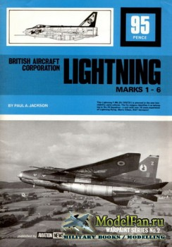 Warpaint Aviation News №2 - British Aircraft Corporation Lightning Marks 1-6