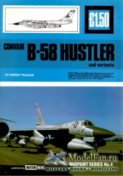 Warpaint Aviation News №4 - Convair B-58 Hustler and variants