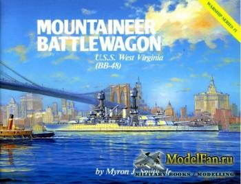 Warship Series #1 - Mountaineer Battlewagon: U.S.S. West Virginia (BB-48)