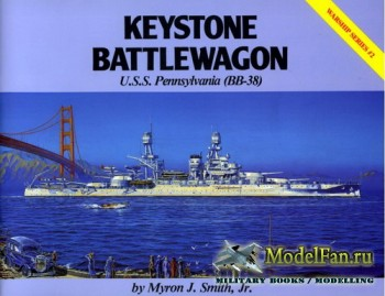 Warship Series #2 - Keystone Battlewagon: U.S.S. Pennsylvania (BB-38)