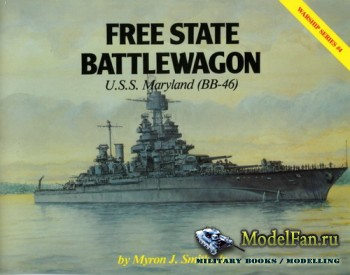 Warship Series #4 - Free State Battlewagon: U.S.S. Maryland (BB-46)