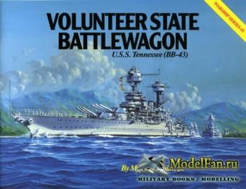 Warship Series #5 - Volunteer State Battlewagon: U.S.S. Tennessee (BB-43)