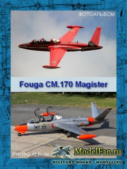 Авиация (Фотоальбом) - Fouga СМ.170 Magister