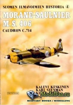 Suomen Ilmavoimien Historia №4 - Morane-Saulnier M.S.406 & Caudron C.714
