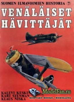 Suomen Ilmavoimien Historia №7 - Venalaiset Havittajat