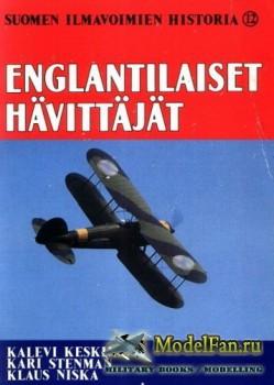 Suomen Ilmavoimien Historia №12 - Englantilaiset Havittajat