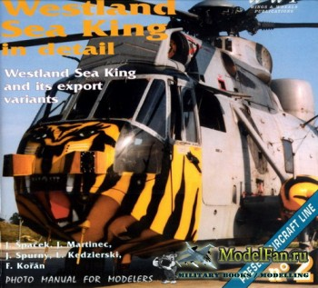 WWP Present Aircraft Line №2 - Westland Sea King in Detail: Westland Sea Ki ...