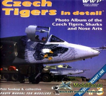 WWP Present Aircraft Line №3 - Czech Tigers in Detail: Photo Album of the C ...
