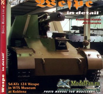 WWP Special Museum Line №20 - Wespe in Detail: Sd.Kfz 124 Wespe in WTS Museum at Koblenz