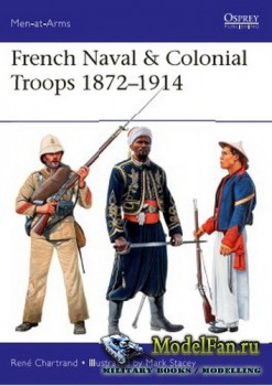 Osprey - Men at Arms 517 - French Naval & Colonial Troops 1872–1914