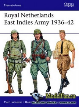 Osprey - Men at Arms 521 - Royal Netherlands East Indies Army 1936-1942