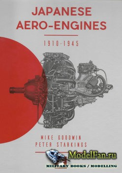 Japanese Aero-Engines 1910-1945 (Mike Goodwin)