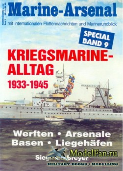 Marine-Arsenal - Special Band 9 - Kriegsmarine-Alltag 1933-1945
