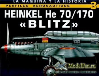 Perfiles Aeronauticos 3 - Heinkel He 70/170 «Blitz»
