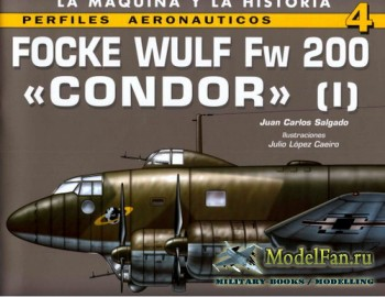 Perfiles Aeronauticos 4 - Focke Wulf Fw 200 «Condor» (I)