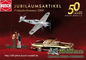 Busch - Jubilaumsartikel за 2008 год