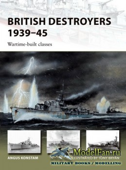 Osprey - New Vanguard 253 - British Destroyers 1939-1945: Wartime-built cla ...