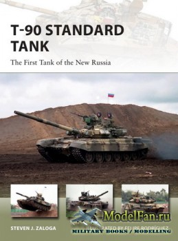 Osprey - New Vanguard 255 - T-90 Standard Tank: The First Tank of the New Russia